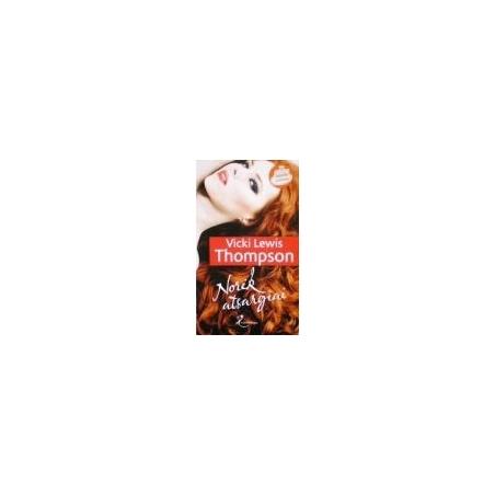 Thompson Vicki Lewis - Norėk atsargiai
