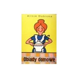 Dubicka A. - Obiady domowe