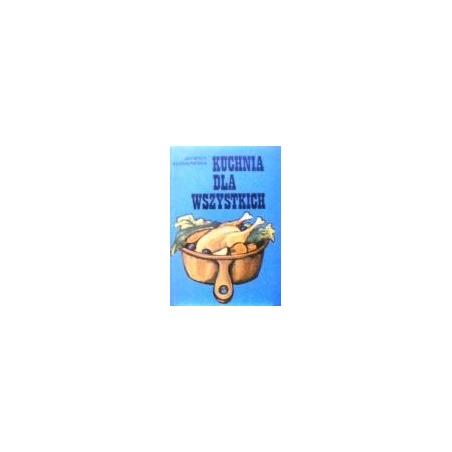 Klossowska J. - Kuchnia dla wszystkich