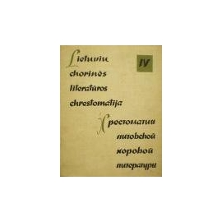 Raupėnas V. - Lietuvių chorinės literatūros chrestomatija