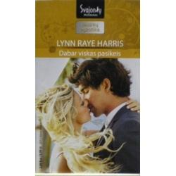 Harris Lynn Raye - Dabar viskas pasikeis
