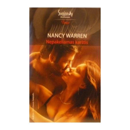 Warren Nancy - Nepakeliamas karštis