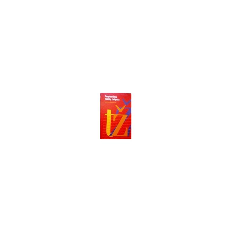 Vaitkevičiūtė Valerija - Tarptautinių žodžių žodynas