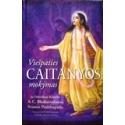 Prabhupada A. C. Bhaktivedanta Swami - Viešpaties Caitanyos mokymas