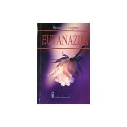 Fenigsen Ryszard - Eutanazija