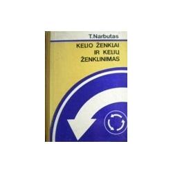 Narbutas Teodoras - Kelio ženklai ir kelių ženklinimas