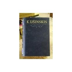 Ušinskis Konstantinas - Rinktiniai pedagoginiai raštai (II tomas)