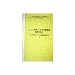 Lietuvos filosofijos istorija. Paminklai ir tyrinėjimai (1 dalis)