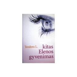 Teodora L. - Kitas Elenos gyvenimas