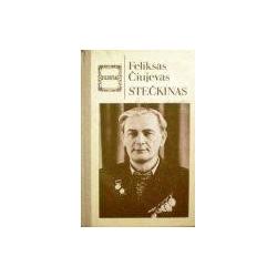 Čiujevas Feliksas - Stečkinas