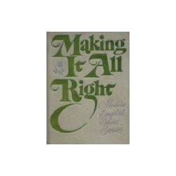 Skorodenko B.A. - Making it all right Modern english short stories