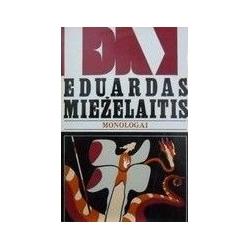 Mieželaitis Eduardas - Monologai