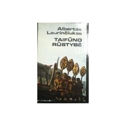 Laurinčiukas Albertas - Taifūno rūstybė