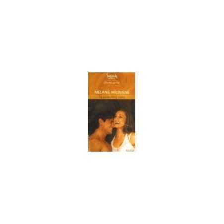 Milburne Melanie - Tą paskutinę naktį