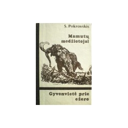 Pokrovskis S. - Mamutų medžiotojai. Gyvenvietė prie ežero
