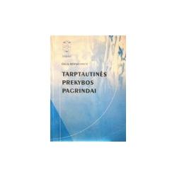 Bernatonytė Dalia - Tarptautinės prekybos pagrindai