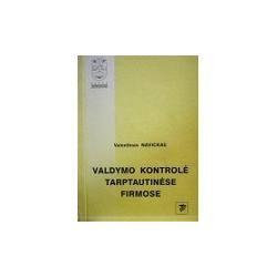 Navickas Valentinas - Valdymo kontrolė tarptautinėse firmose