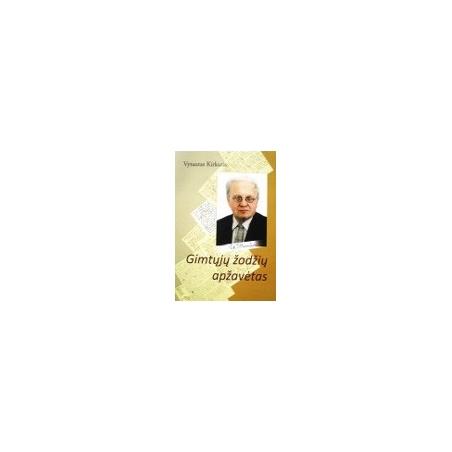 Kirkutis Vytautas - Gimtųjų žodžių apžavėtas