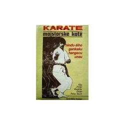 Jorga I. - Karate majstorske kate (2 knyga)