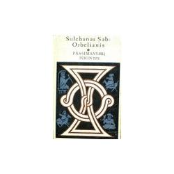 Orbelianis Sulchanas Saba - Prasimanymų išmintis