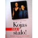 Kopietz Gerit, Sommer Jorg - Kojas nuo stalo!: patarimai visiems gyvenimo atvejams