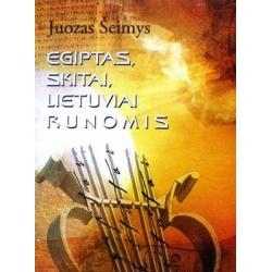 Šeimys Juozas - Egiptas, skitai, lietuviai runomis