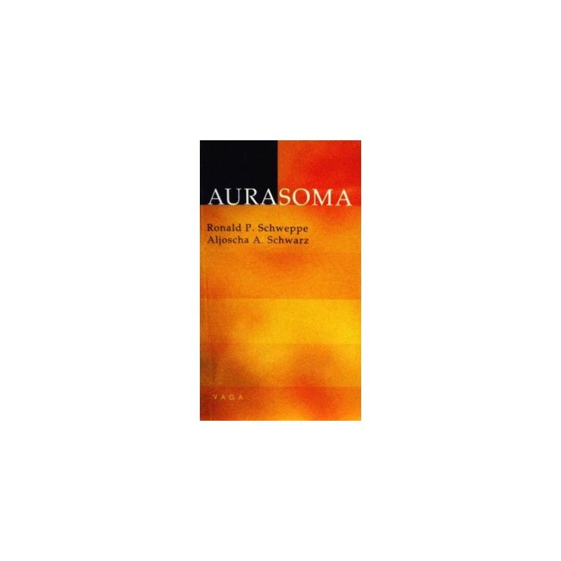 Schwarz Aljoscha A., Schweppe Ronald P. - Aurasoma