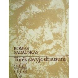 Sadauskas Romas - Turėk savyje draustinį