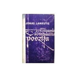 Lankutis Jonas - Eduardo Mieželaičio poezija