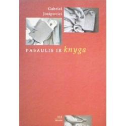 Josipovici Gabriel - Pasaulis ir knyga