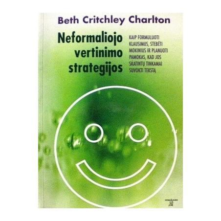 Charlton Beth Critchley - Neformaliojo vertinimo strategijos