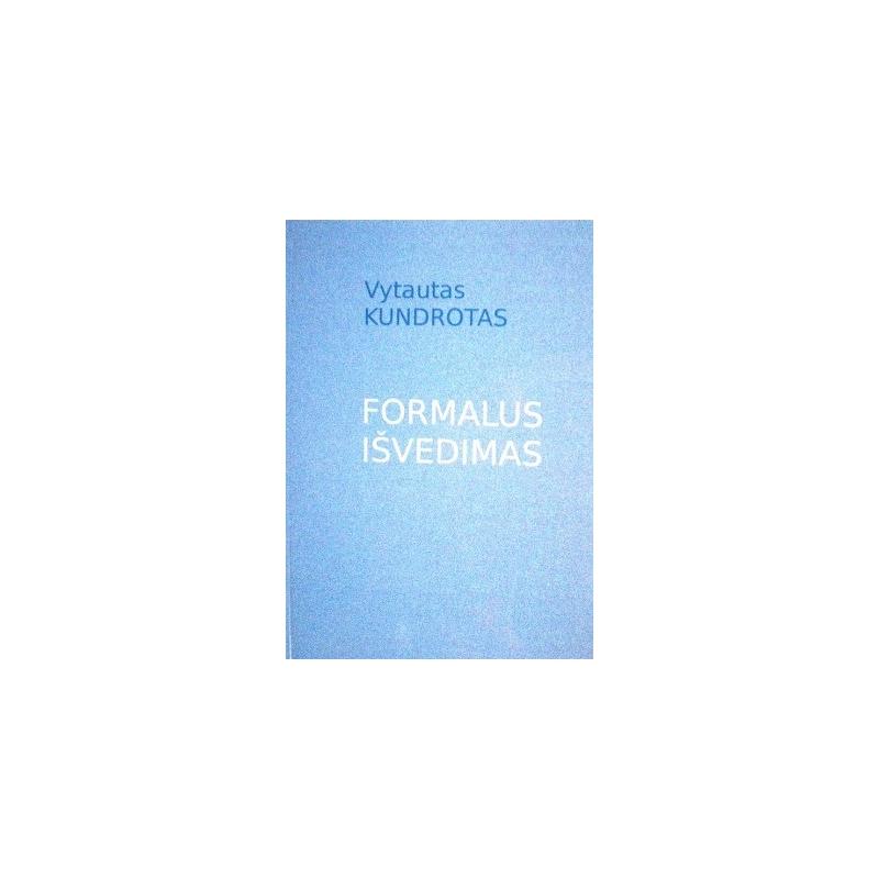 Kundrotas Vytautas - Formalus išvedimas