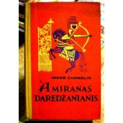 Chonelis Mose - Amiranas Daredžanianis