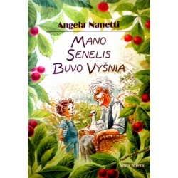 Nanetti Angela - Mano senelis buvo vyšnia