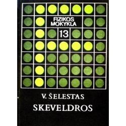 Šelestas V. - Skeveldros
