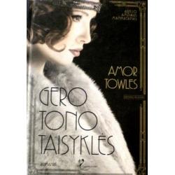 Towles Amor - Gero tono taisyklės