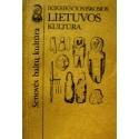 Ikikrikščioniškosios Lietuvos kultūra: istoriniai ir teoriniai aspektai. Mokslo leidinys