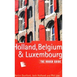 Dunford Martin - Holland, Belgium & Luxembourg. The raugh guide