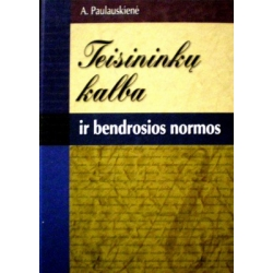 Paulauskienė Aldona - Teisininkų kalba ir bendrosios normos