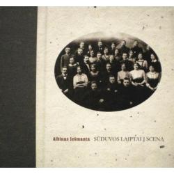 Iešmanta Albinas - Sūduvos laiptai į sceną: saviveiklininko prisiminimai