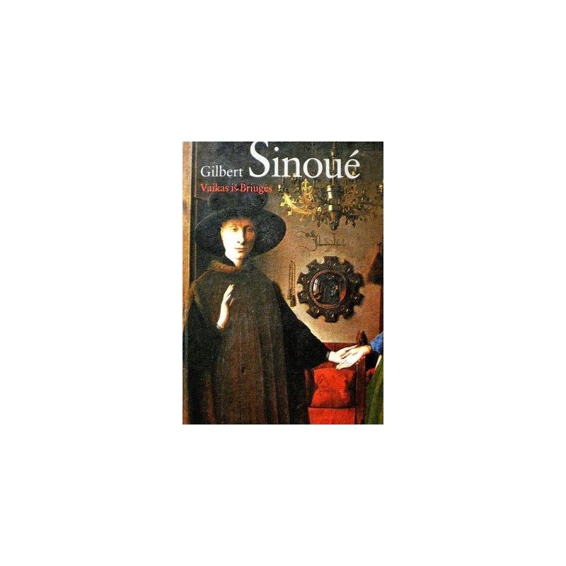 Sinoue Gilbert - Vaikas iš Briugės