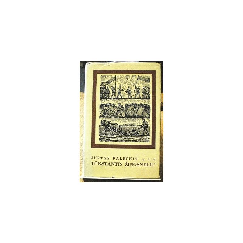 Paleckis Justas - Tūkstantis žingsnelių