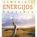 Henry Jill - Asmeninis energijos šaltinis. Kaip subalansuoti, padidinti žmogaus energiją
