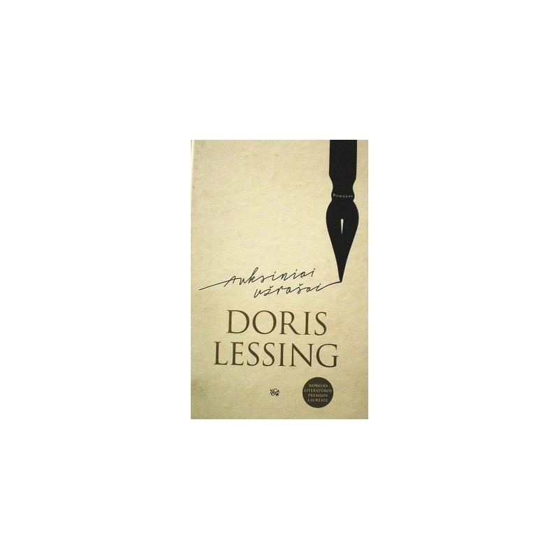 Lessing Doris - Auksiniai užrašai
