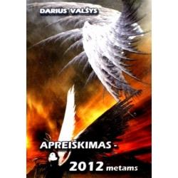 Valšys Darius - Apreiškimas - 2012 metams