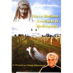 Vasilj-Zuccarini Mirjana Stanislava - Dievo Motinos kvietimas iš Medjugorjės