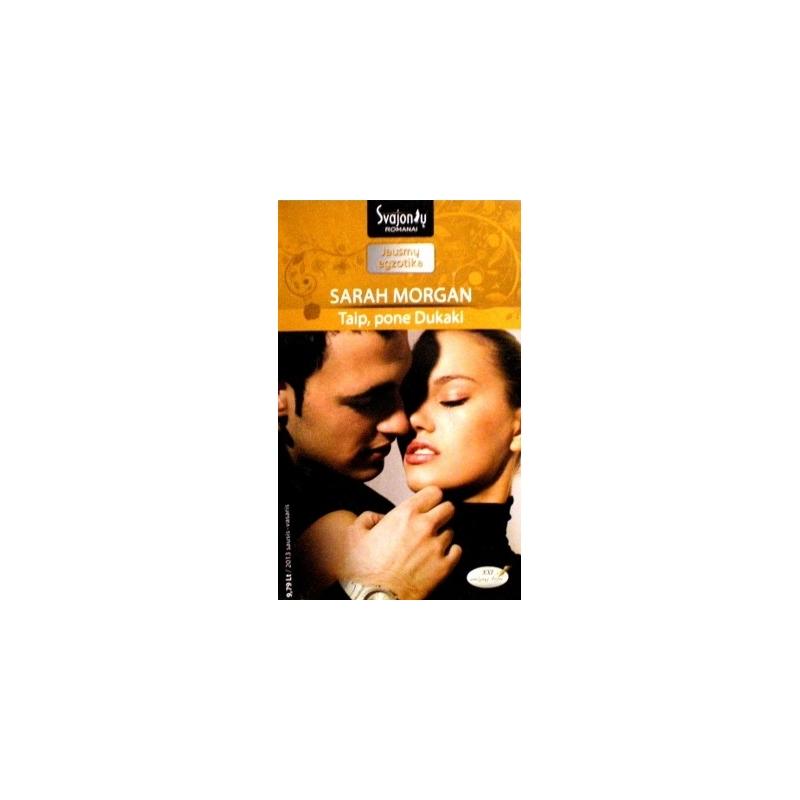 Morgan Sarah - Taip, pone Dukaki
