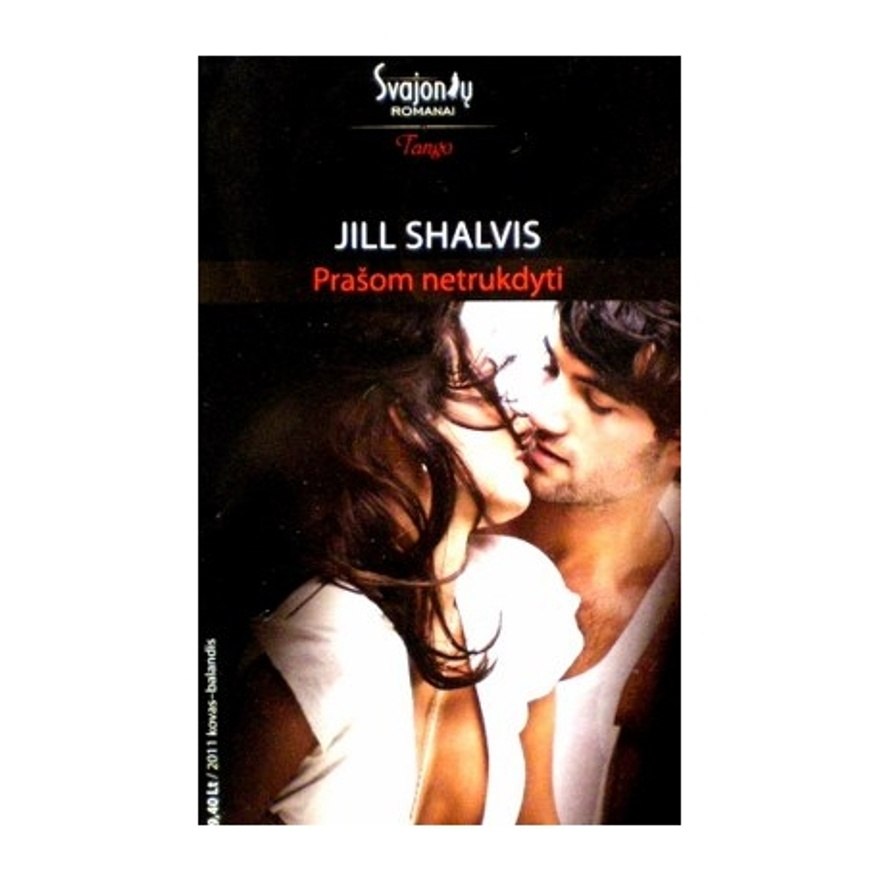 Shalvis Jill - Prašom netrukdyti