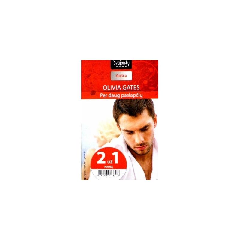 Gates Olivia - Per daug paslapčių