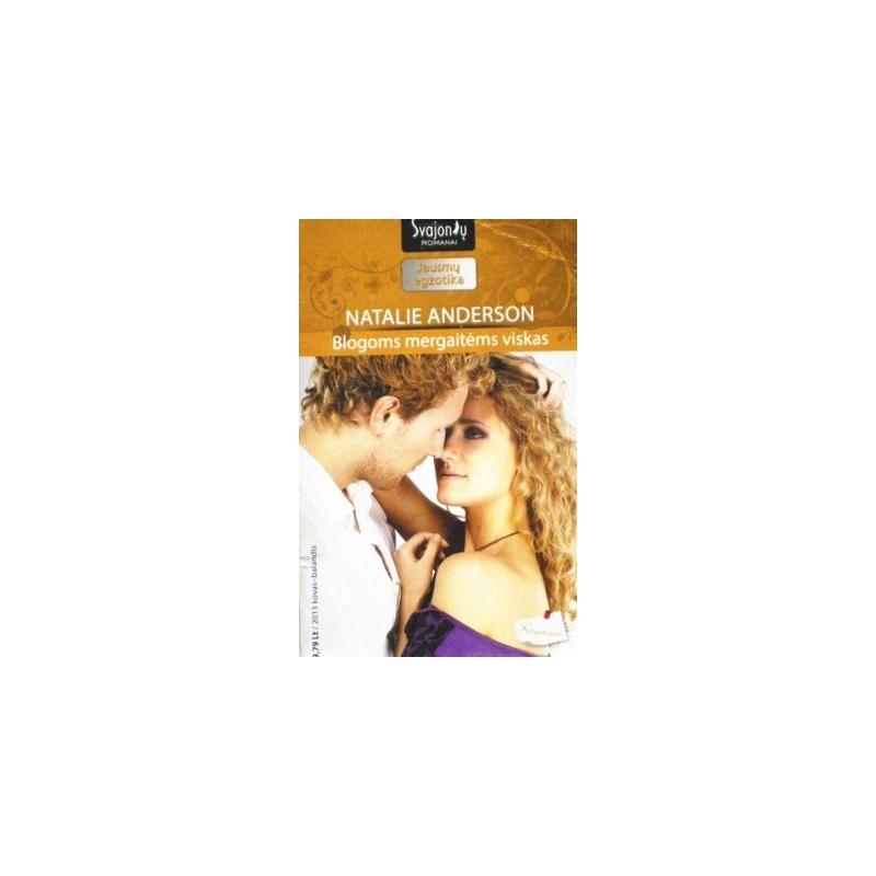 Anderson Natalie - Blogoms mergaitėms viskas